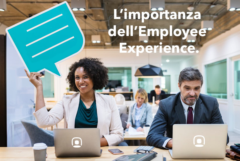 L'IMPORTANZA DELL'EMPLOYEE EXPERIENCE ALL'INTERNO DELL'HR MANAGEMENT
