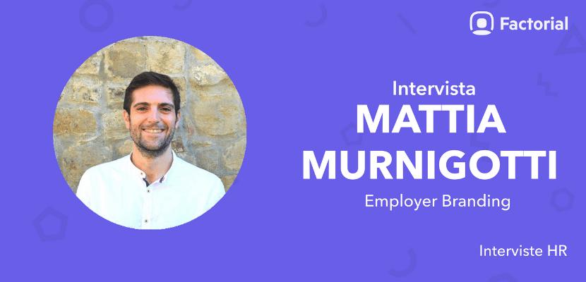 Employer branding Mattia Murnigotti